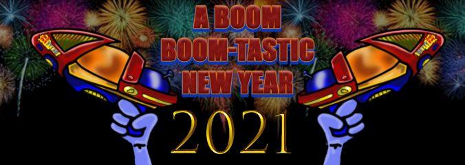 Ein Boom-Boom-tastisches neues Jahr 2021